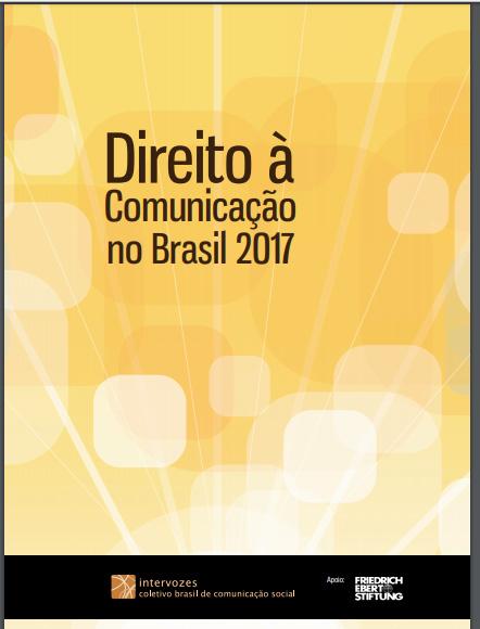 Direito à comunicação no Brasil 2017