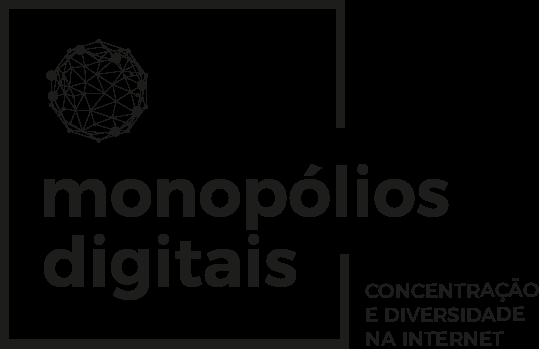 Monopólios digitais.  Concentração e diversidade na internet.