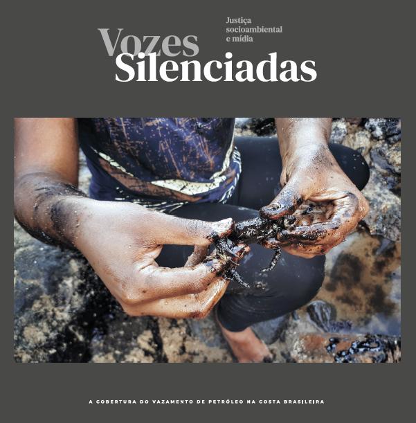 Vozes Silenciadas: a cobertura da mídia sobre o vazamento de petróleo na costa brasileira